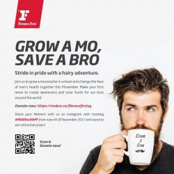 [Fitness First] GROW A MO, SAVE A BRO: Stride in pride with a hairy adventure!