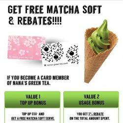 [Nana's Green Tea] Get a free Matcha or Vanilla Softserve for every $50 top up using your Nana's Green Tea Card and