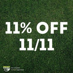 [Premier Football Singapore] Like our page, flash this post at any of our stores on Saturday 11 November 2018 to enjoy a 11%
