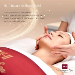 [SK-II Boutique Spa] SK-II Intense Radiance Facial helps address hyper-pigmentation with Derm Revival program coupled with intensive facial massage, neck mask &