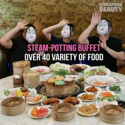 [Nan Xiang] Nanxiang Steam Potting BUFFET starting weekday lunch @ only $13.