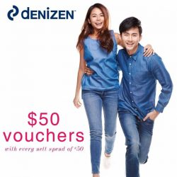 [Denizen Singapore] We are giving $50 vouchers with every $50 spent in our stores!