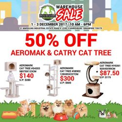 [Pets' Station] PSWarehouseSale SNEAK PREVIEW50% OFF all AEROMARK & CATRY Cat Trees at the upcoming Pets' Station Warehouse Sale (December)