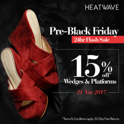 [Heatwave] Heatwave Pre-Black Friday 24 Hour Flash SaleTake 15% off your favourite styles with our Pre-Black Friday 24