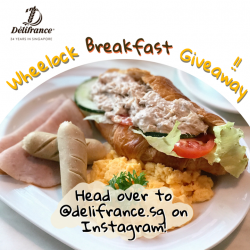[Delifrance Singapore] We're doing a Wheelock Breakfast Giveaway over at our Instagram page @delifrance.