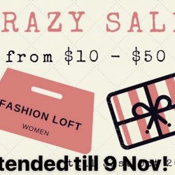[Fashion Loft] Crazy Sale extended till 09 Nov with more sale items added in :)