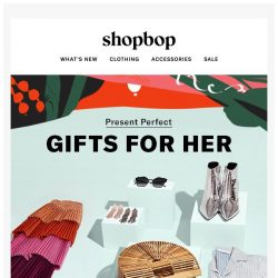 [Shopbop] The best gifts for your besties