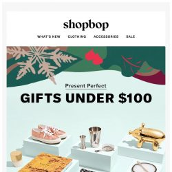 [Shopbop] Holiday gifts that won't break the budget