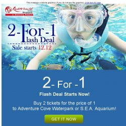 [Resorts World Sentosa] Enjoy our Singapore Online Exclusive for 12:12 - Buy 2 tickets for the price of 1
