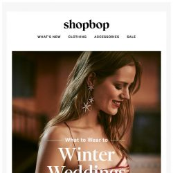 [Shopbop] How to dress for a winter wedding