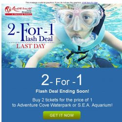 [Resorts World Sentosa] Last Day! - Enjoy our Singapore Online Exclusive for 12:12 - Buy 2 tickets for the price of 1