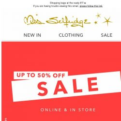 [Miss Selfridge] Oh hey S A L E - up to 50% off!
