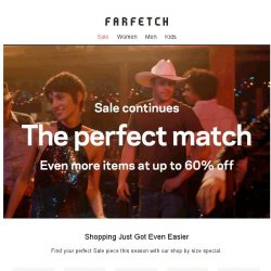 [Farfetch] Sale | Looking for your perfect fit?