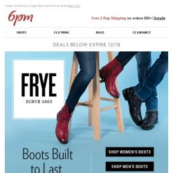 [6pm] Up to 60% off FRYE. This is not a drill!