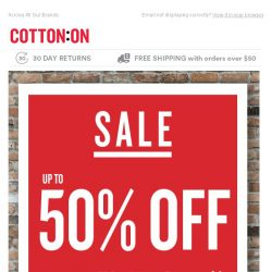 [Cotton On] Up to 50% Off Sale Starts Now.