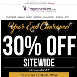 [FragranceNet] Last Chance: Year End Clearance! 50% off specials + 30% OFF sitewide!