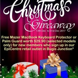 [EpiCentre Singapore] From 13 Dec to 31th Dec 2017, receive a free Mazer MacBook keyboard protector or palm guard worth $29.