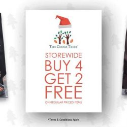 [The Cocoa Trees] 2 items FREE on the purchase of any 4 regular priced items at all The Cocoa Tree stores near you.
