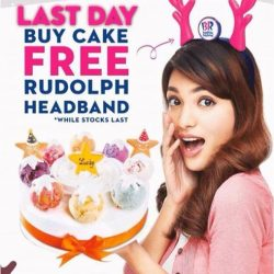 [Baskin Robbins] Last day to grab any of our ice cream cake and get Free Rudolph headband!