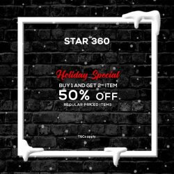 [STARTHREESIXTY] Add on to your holidays loot as you shop with us at STAR 360!