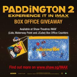 [Shaw Theatres] Be rewarded when you watch PADDINGTON 2 in IMAX!