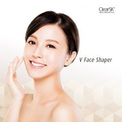 [ClearSK® Medi-Aesthetics] Is having a V-shaped face your AestheticGoal for the new year?