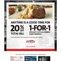 [Outback Steakhouse ] Exclusive offer for OCBC cardholders 🙌🏼 Terms and conditions apply.