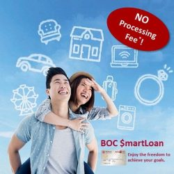 [BANK OF CHINA] Enjoy the life you desire with BOC $martLoan that offers you a fixed monthly repayment period of up to 7