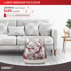 [OSIM] Slimmer, relaxed legs in time for the Christmas parties, what could be better?