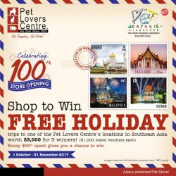 [Pet Lovers Centre Singapore] Hey Pet Lovers, would you like to be one of 3 lucky winners to go on a FREE holiday trip