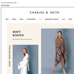 [Charles & Keith] NOW TRENDING: SOFT KNOTS