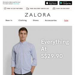 [Zalora] Too good to resist: Everything at S$29.90