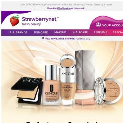 [StrawberryNet] Great News! Everything you Need for a Flawless Complexion is here!