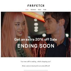 [Farfetch] Your new favourite outfit | Extra 20% off Sale