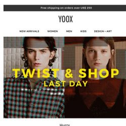 [Yoox] Last day: Renew your look with an EXTRA 15%, 20%, 25% OFF