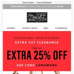 [Saks OFF 5th] Cut to the clearance & take an EXTRA 25% OFF!