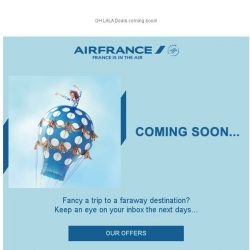 [AIRFRANCE] OH LALA Deals just around the corner!