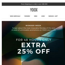[Yoox] Super Week is here! A week of unmissable promotions starts now.