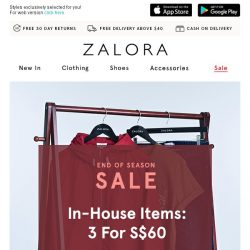 [Zalora] 1 for S$24.90, 3 for S$60: It's your lucky day!