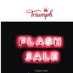 [Triumph] 👙TODAY ONLY: BIGGEST FLASH SALE STARTS NOW!