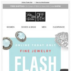 [Saks OFF 5th] HOURS LEFT: take an EXTRA 40% OFF fine jewelry!