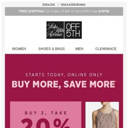 [Saks OFF 5th] Take up to 25% OFF...