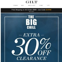 [Gilt] Extra 30% Off: The Big Chill Is Here