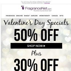 [FragranceNet] 👀 Hello! You've got 50% off Valentine's Day Specials.