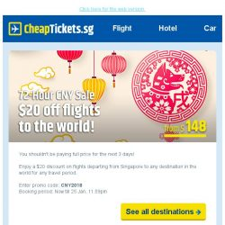 [cheaptickets.sg] FLIGHT SALE⚡ Only for 72 hours | $20 discount to ALL destinations!