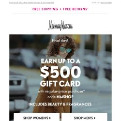 [Neiman Marcus] Ends tonight: Gift card up to $500