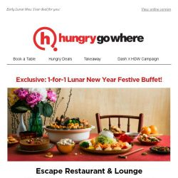 [HungryGoWhere] Savour 1-for-1 Festive Buffet Now! Early Greetings from Escape Restaurant & Lounge