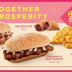 McDonald's: Your Favourite Prosperity Burgers Are Back! With Twister Fries & Red Bean Pie