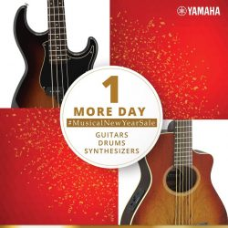 [YAMAHA MUSIC SQUARE] 1 more day to Yamaha MusicalNewYearSaleStay tuned!