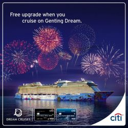 [Citibank ATM] Go on a luxurious journey with Genting Dream Cruise and get a free upgrade from Window to Balcony* when you